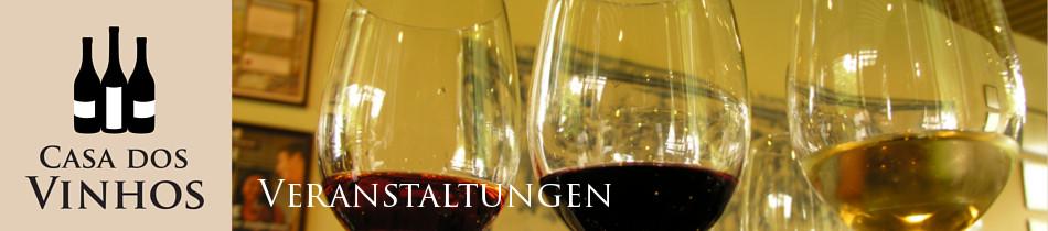 Veranstaltungen: Wir veranstalten bei uns in Olching bei München im Landkreis Fürstenfeldbruck regelmäßig Weinproben bei denen Sie unsere Weine aus Portugal verkosten können.